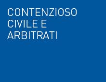 Contenzioso civile e arbitrati