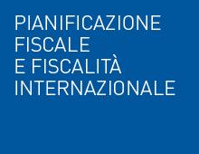 Pianificazione fiscale e fiscalità internazionale