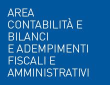 Area contabilità e bilanci e adempimenti fiscali e amministrativi