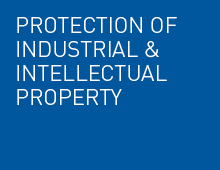 Protection of industrial and intellectual property